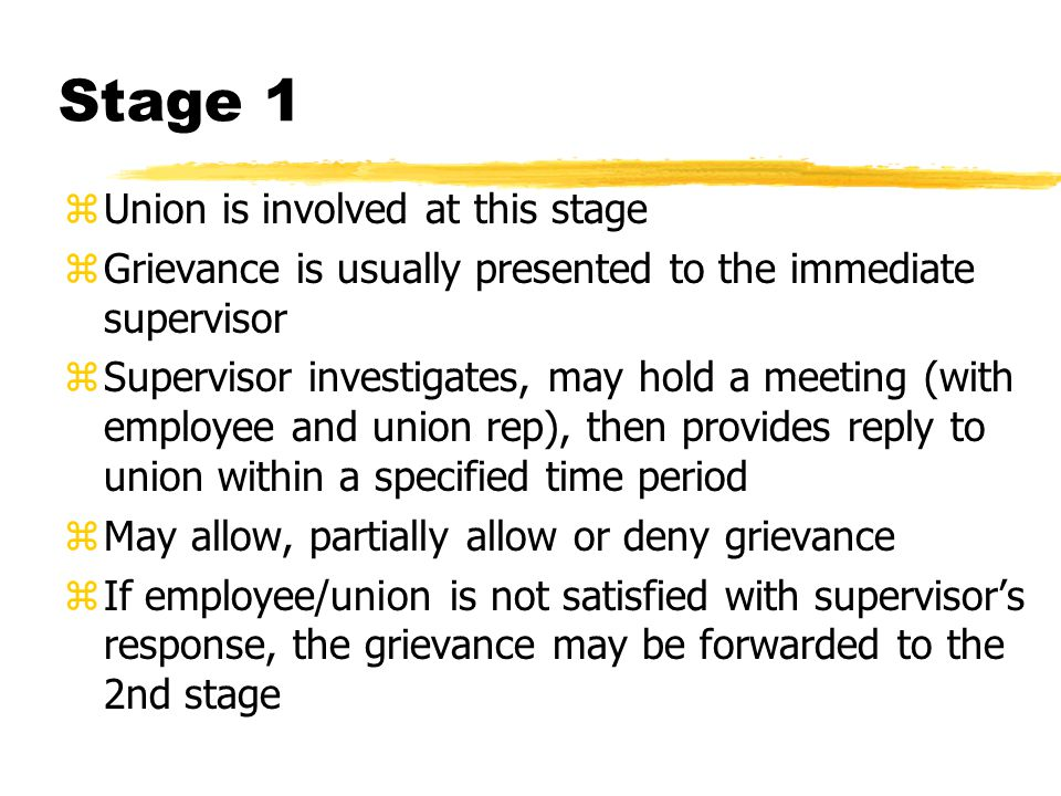 Stage 1 Union is involved at this stage