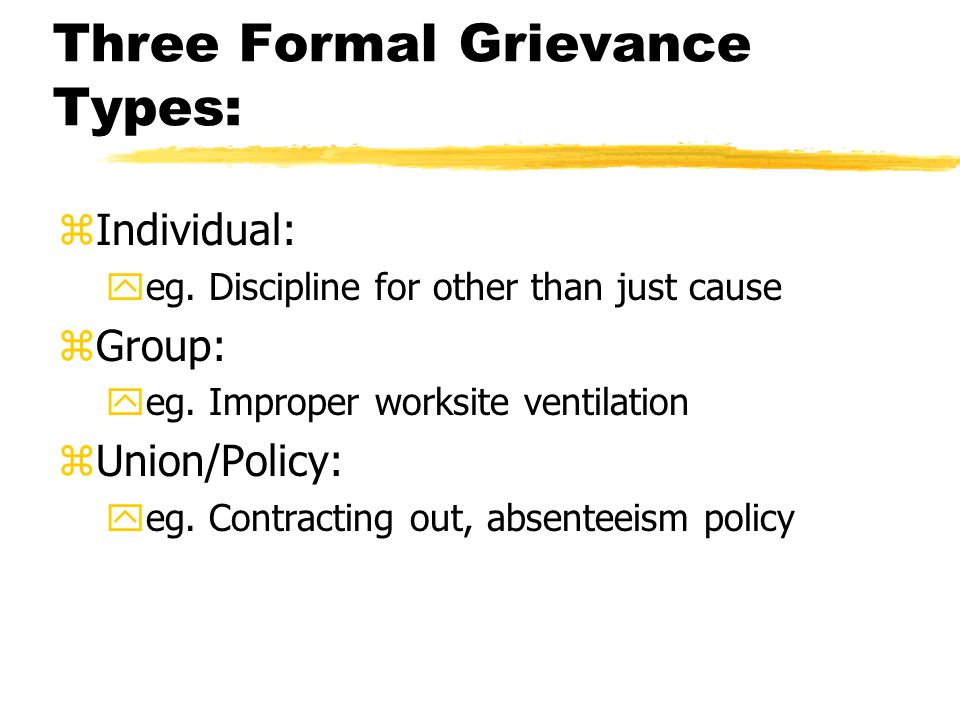 Three Formal Grievance Types: