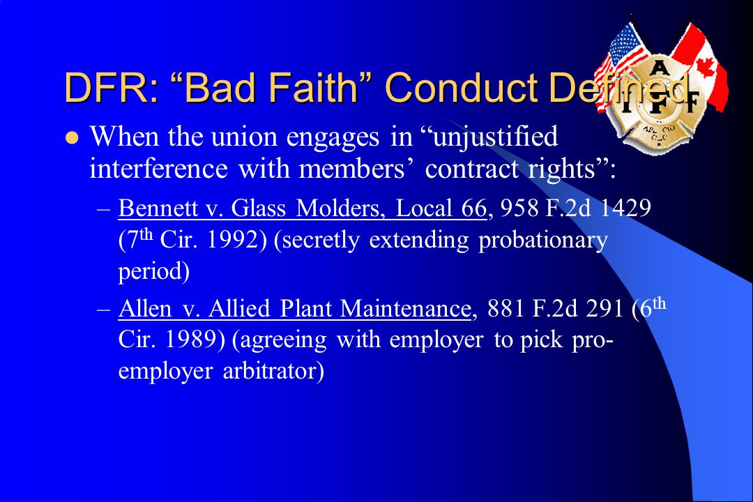 DFR: Bad Faith Conduct Defined