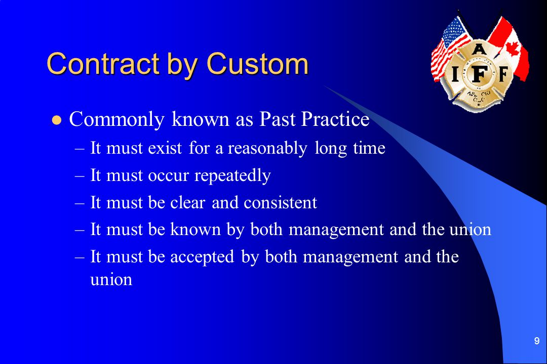 Contract by Custom Commonly known as Past Practice