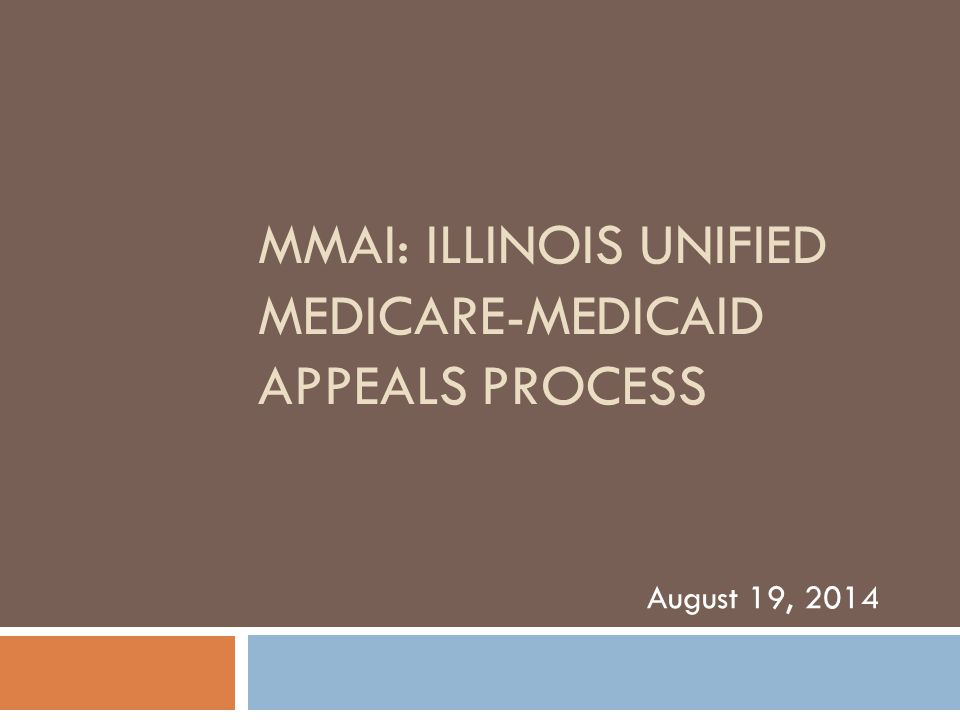 MMAI: Illinois Unified Medicare-Medicaid Appeals Process