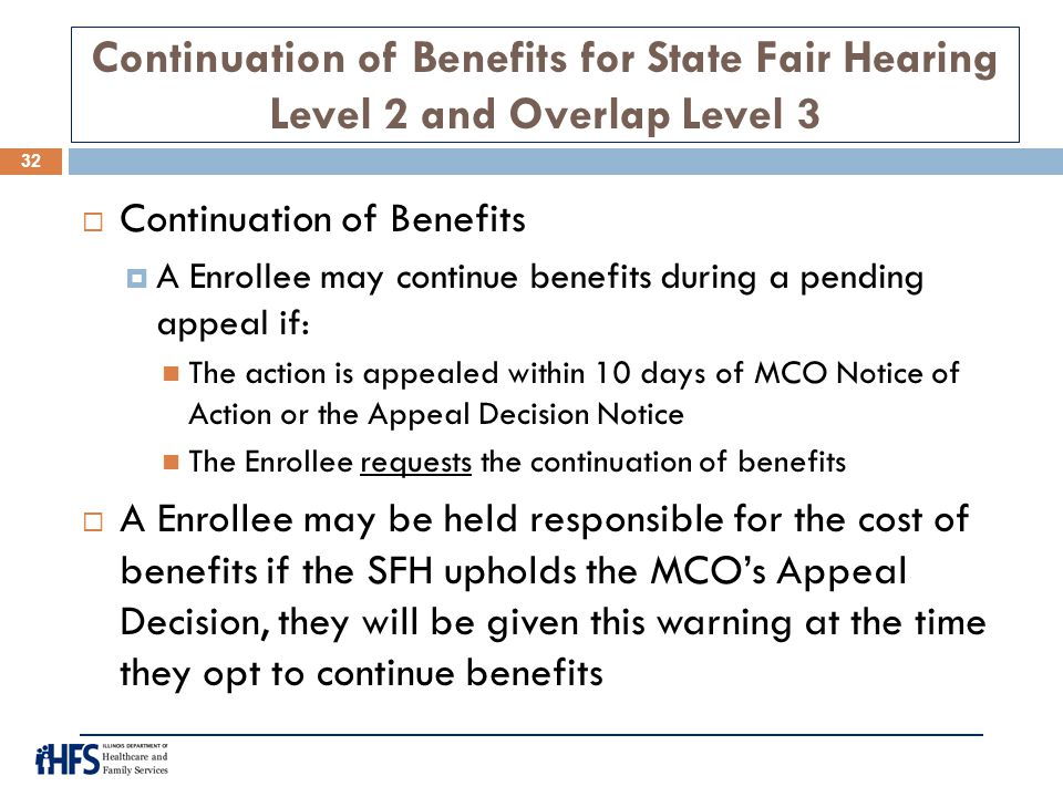 Continuation of Benefits for State Fair Hearing Level 2 and Overlap Level 3