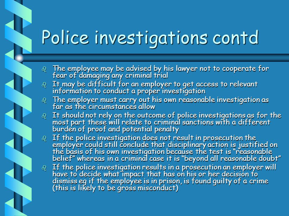Police investigations contd