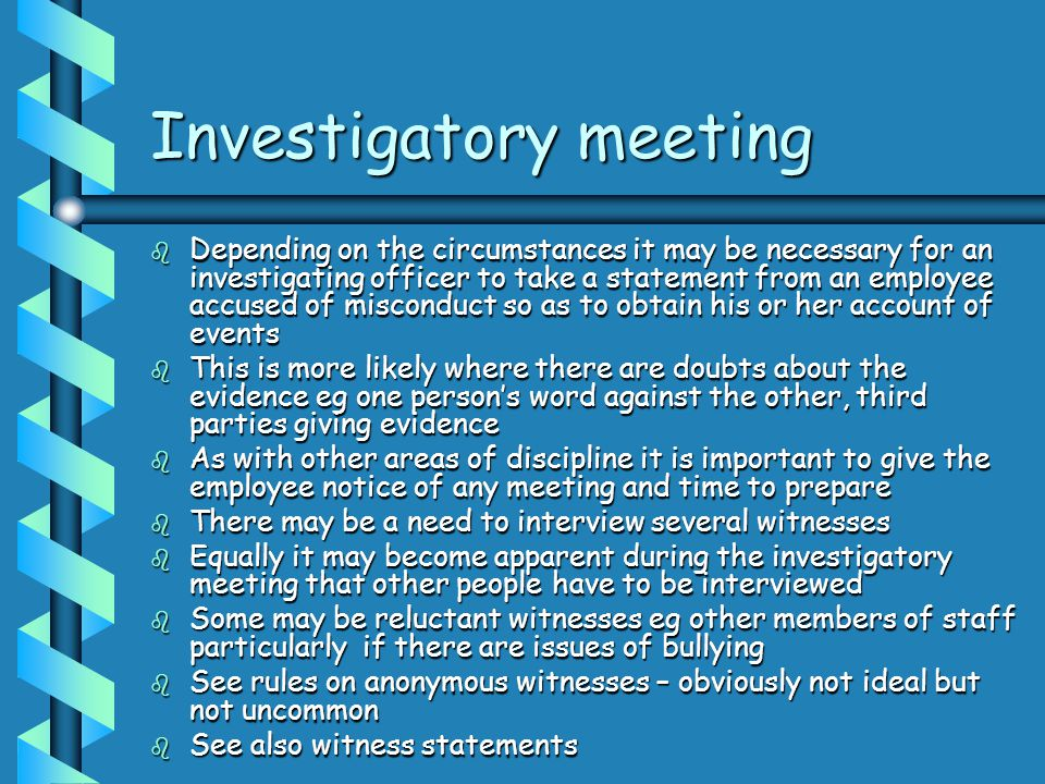 Investigatory meeting