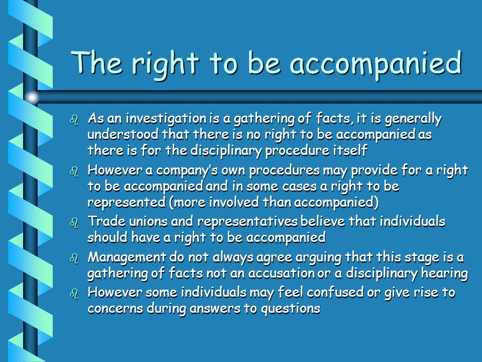 The right to be accompanied