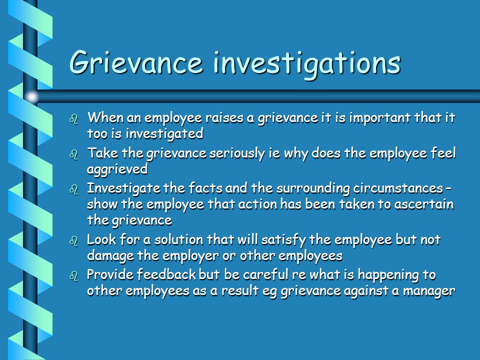 Grievance investigations