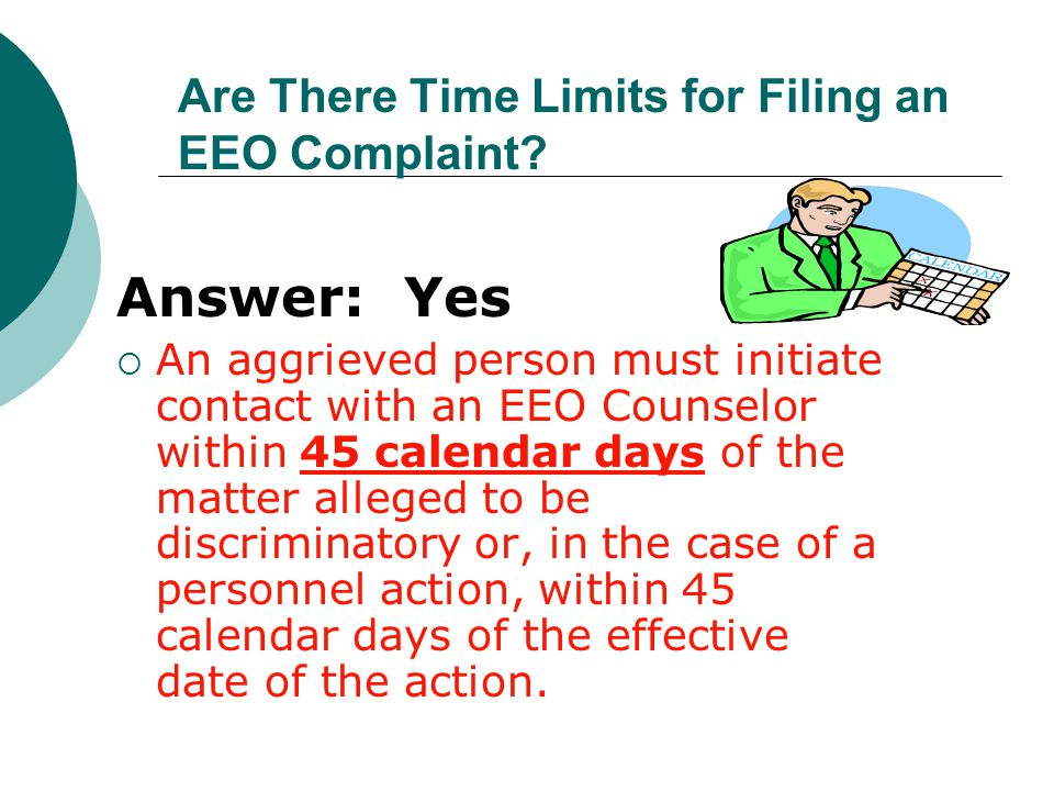 Are There Time Limits for Filing an EEO Complaint