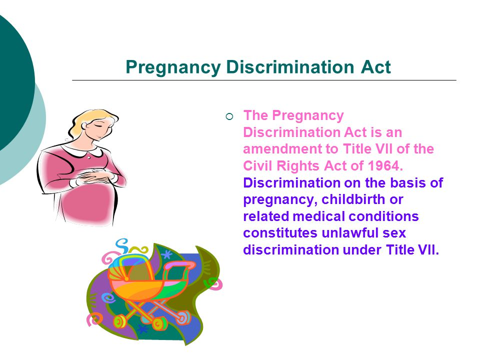 Pregnancy Discrimination Act