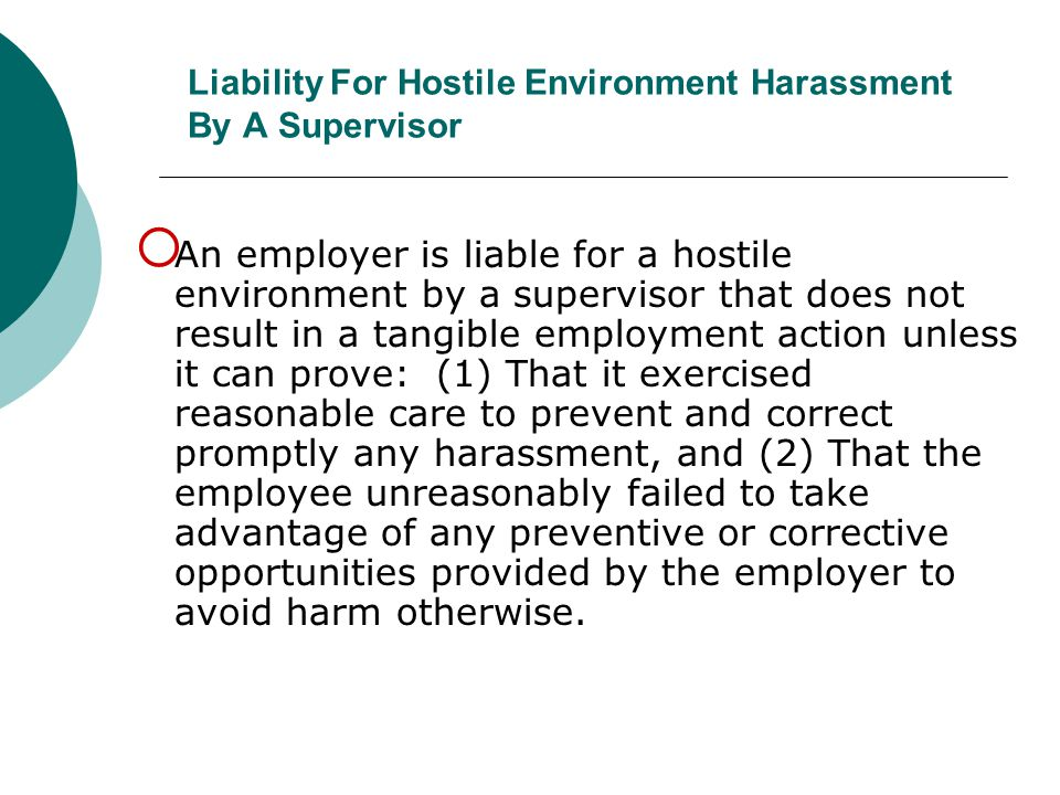 Liability For Hostile Environment Harassment By A Supervisor