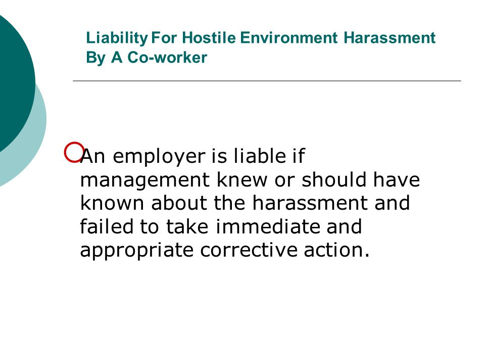 Liability For Hostile Environment Harassment By A Co-worker