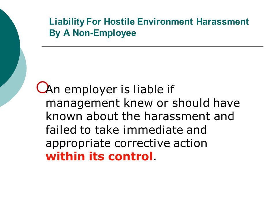Liability For Hostile Environment Harassment By A Non-Employee