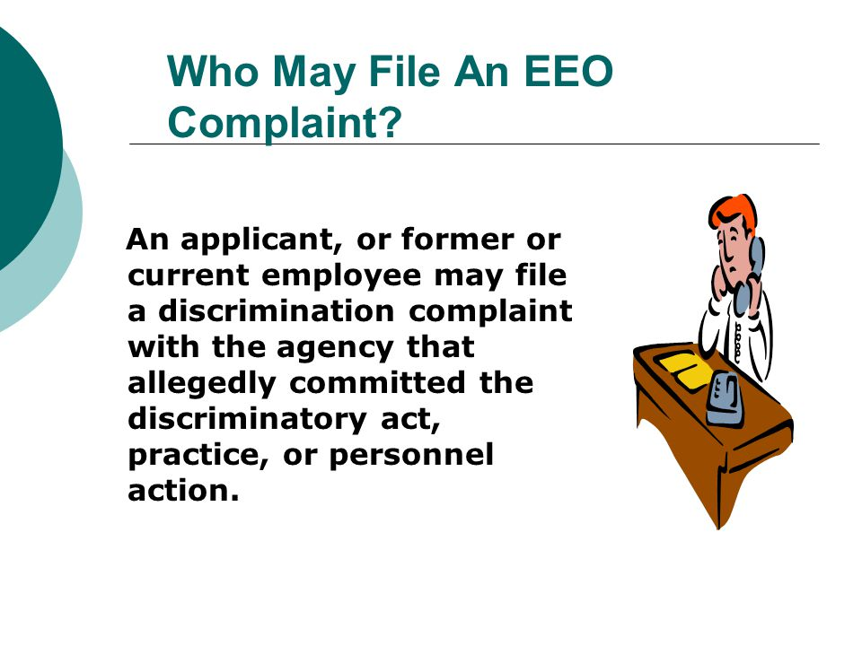 Who May File An EEO Complaint