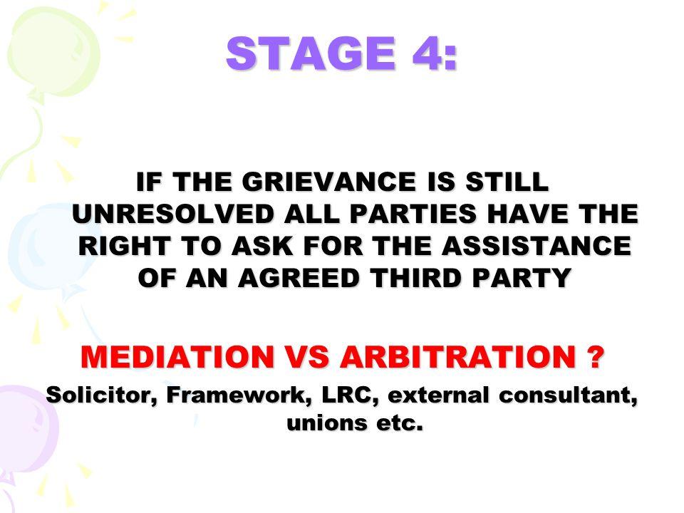 STAGE 4: MEDIATION VS ARBITRATION