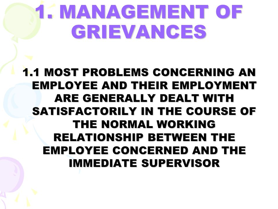 1. MANAGEMENT OF GRIEVANCES