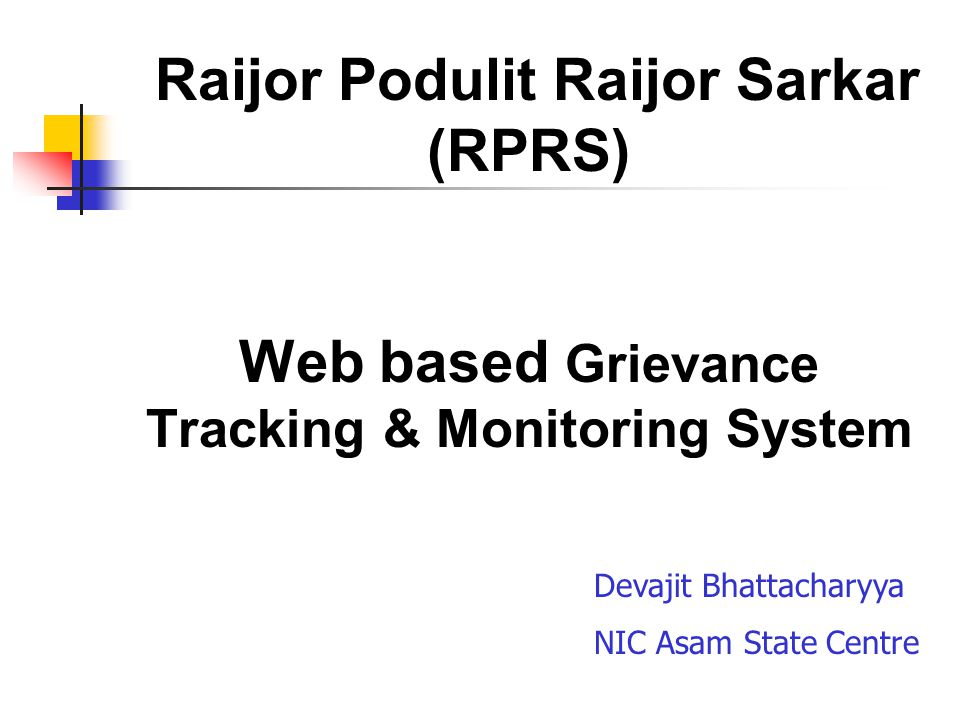 Raijor Podulit Raijor Sarkar (RPRS) Web based Grievance Tracking & Monitoring System