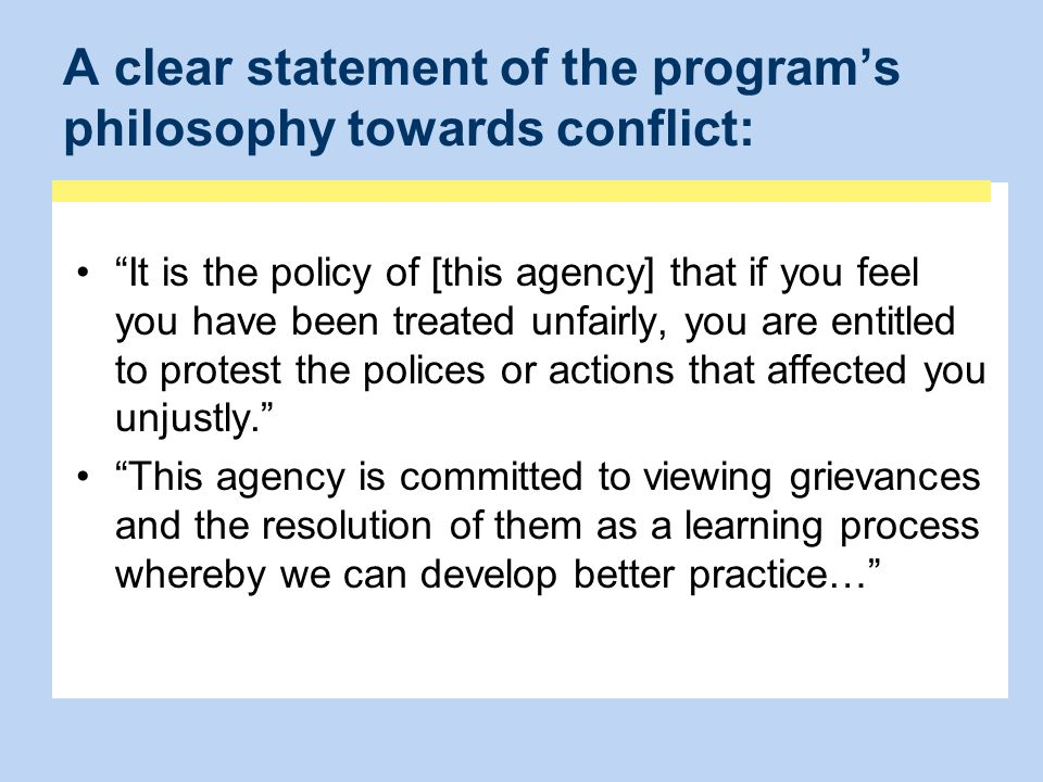 A clear statement of the program's philosophy towards conflict: