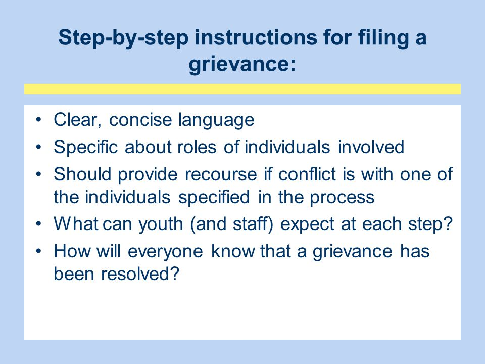 Step-by-step instructions for filing a grievance: