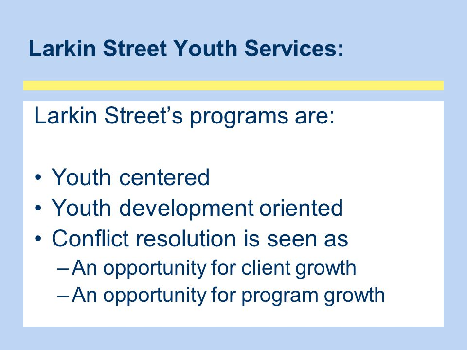 Larkin Street Youth Services: