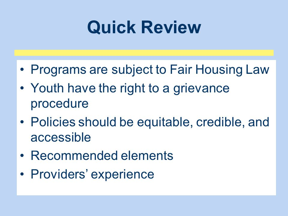 Quick Review Programs are subject to Fair Housing Law