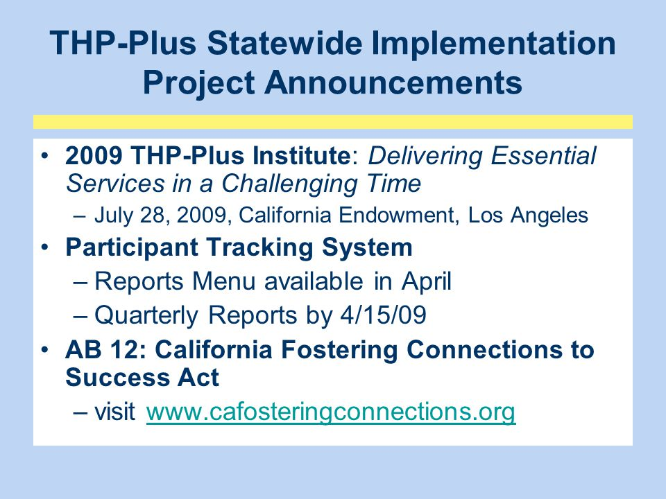 THP-Plus Statewide Implementation Project Announcements