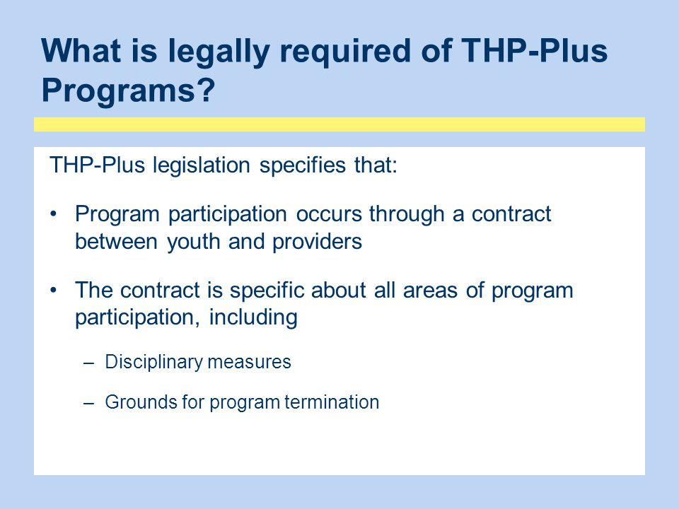 What is legally required of THP-Plus Programs