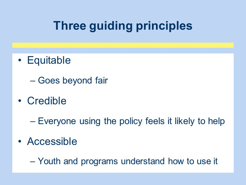 Three guiding principles