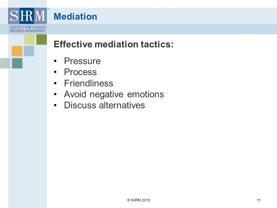 Effective mediation tactics: Pressure Process Friendliness