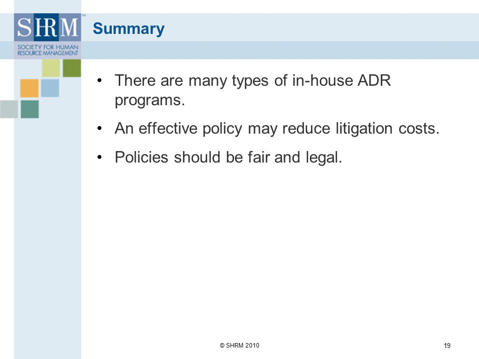 There are many types of in-house ADR programs.