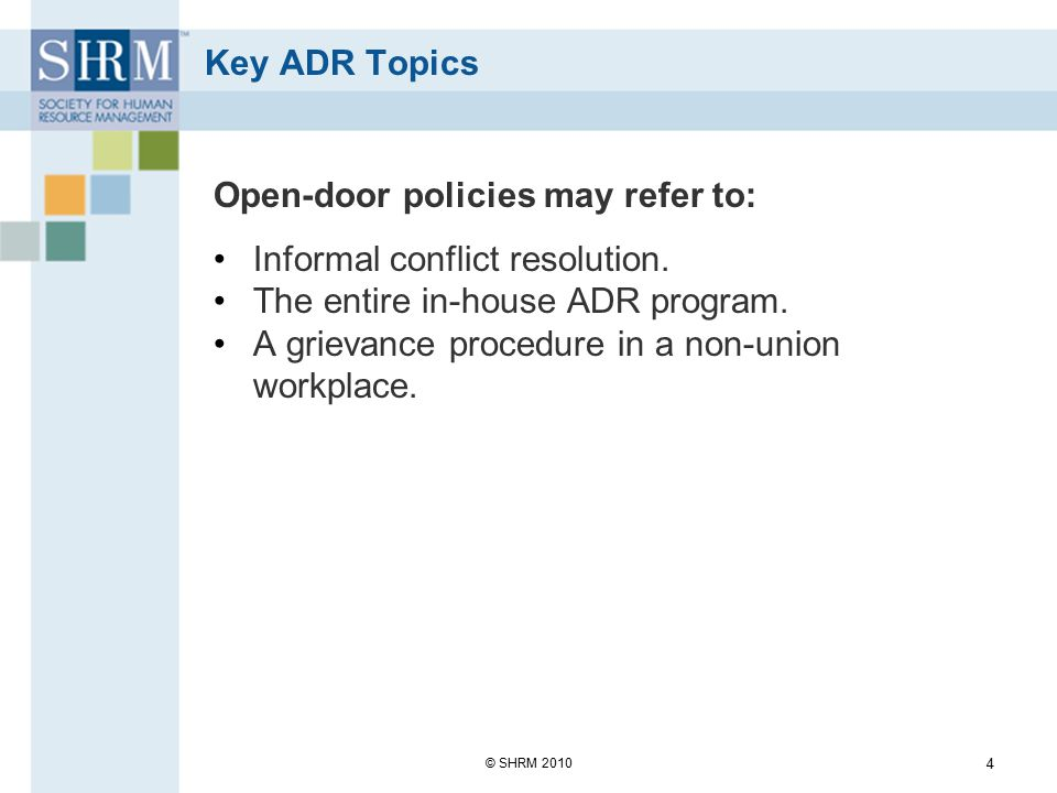 Open-door policies may refer to: Informal conflict resolution.