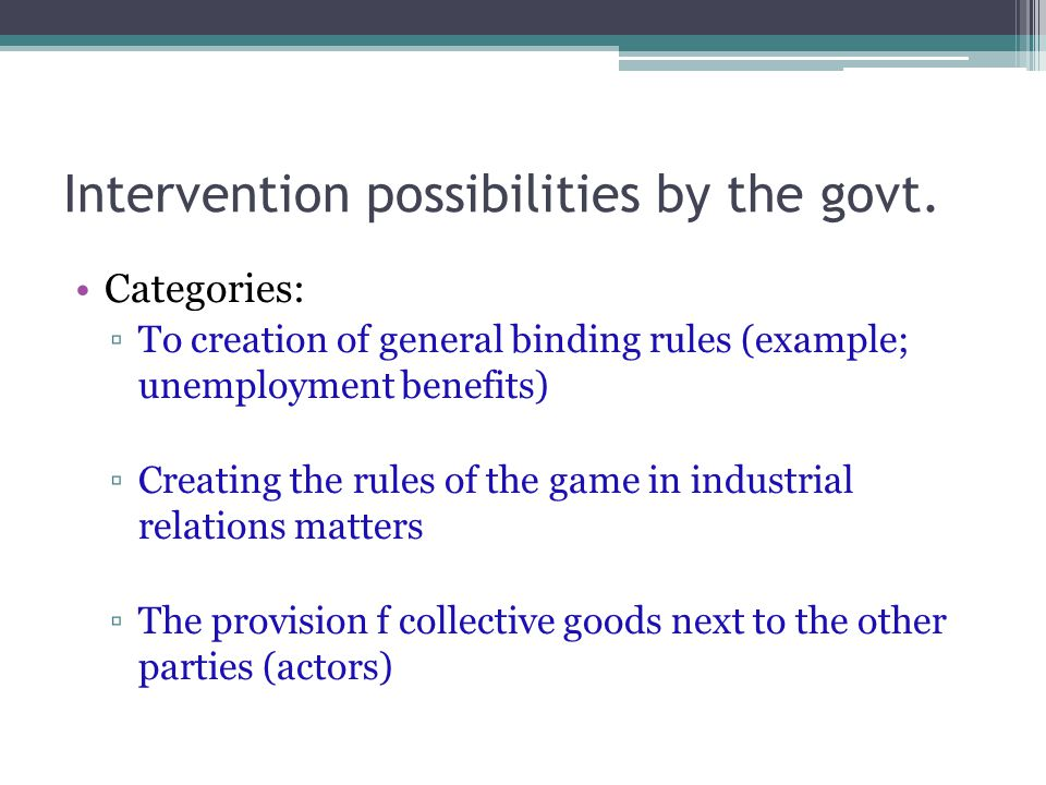 Intervention possibilities by the govt.