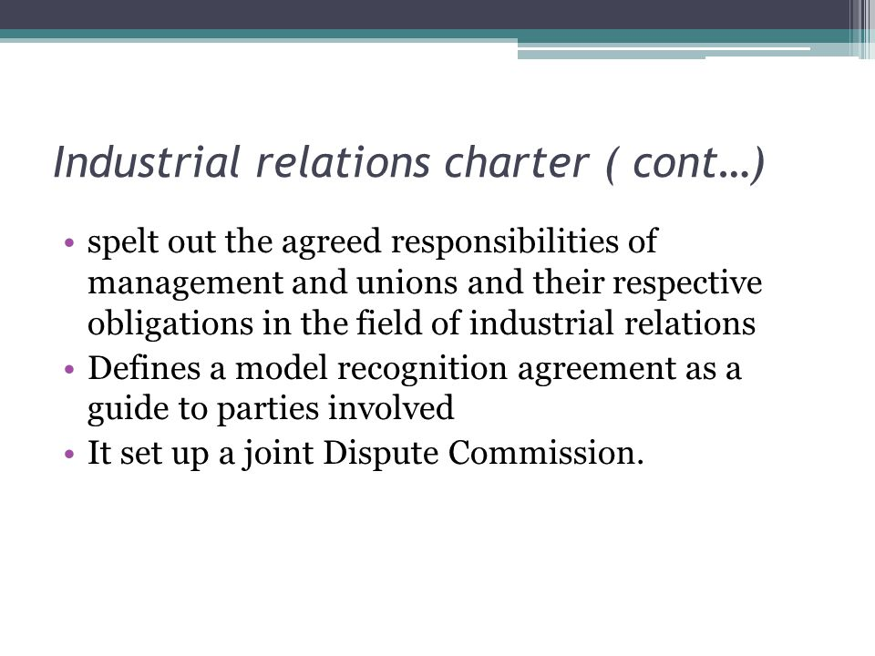 Industrial relations charter ( cont…)