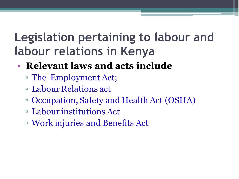 Legislation pertaining to labour and labour relations in Kenya