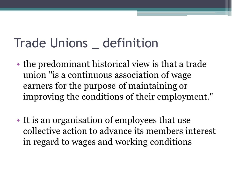 Trade Unions _ definition