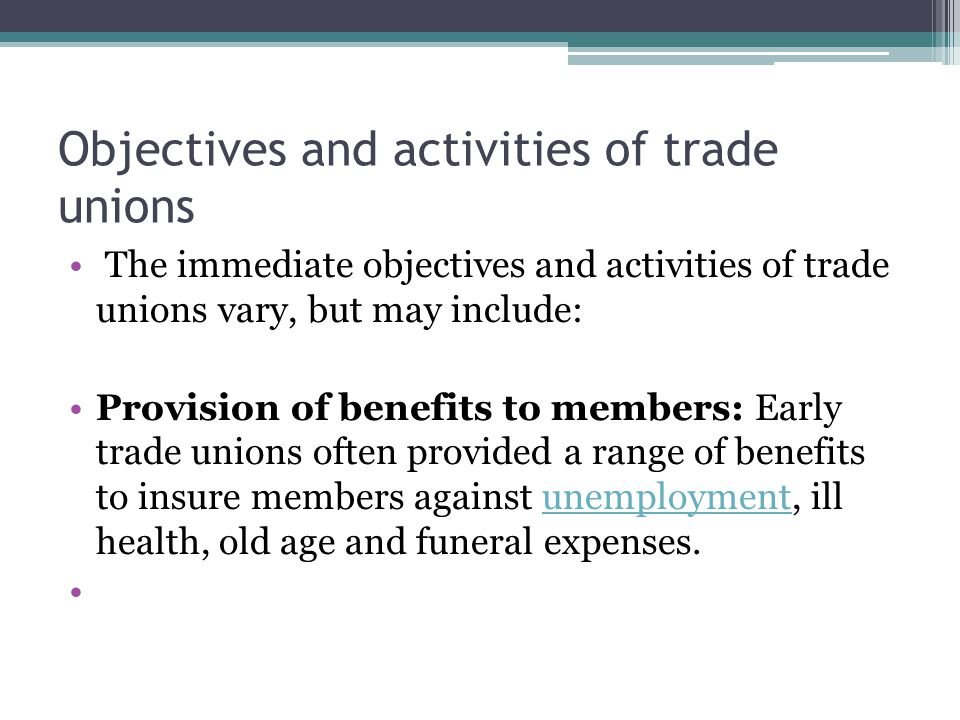 Objectives and activities of trade unions