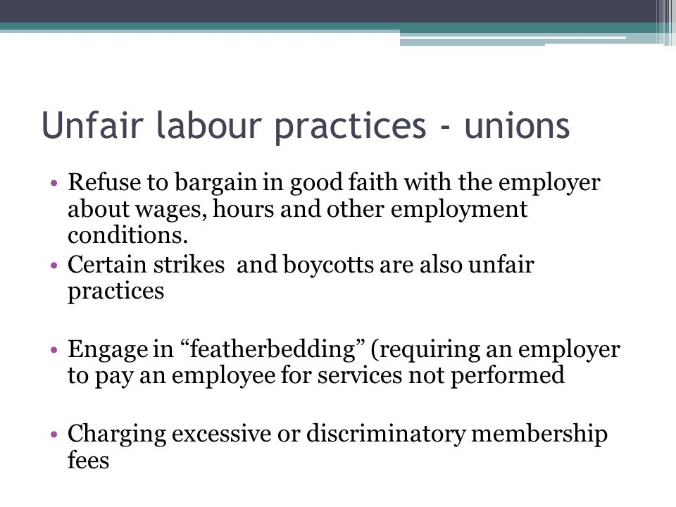 Unfair labour practices - unions