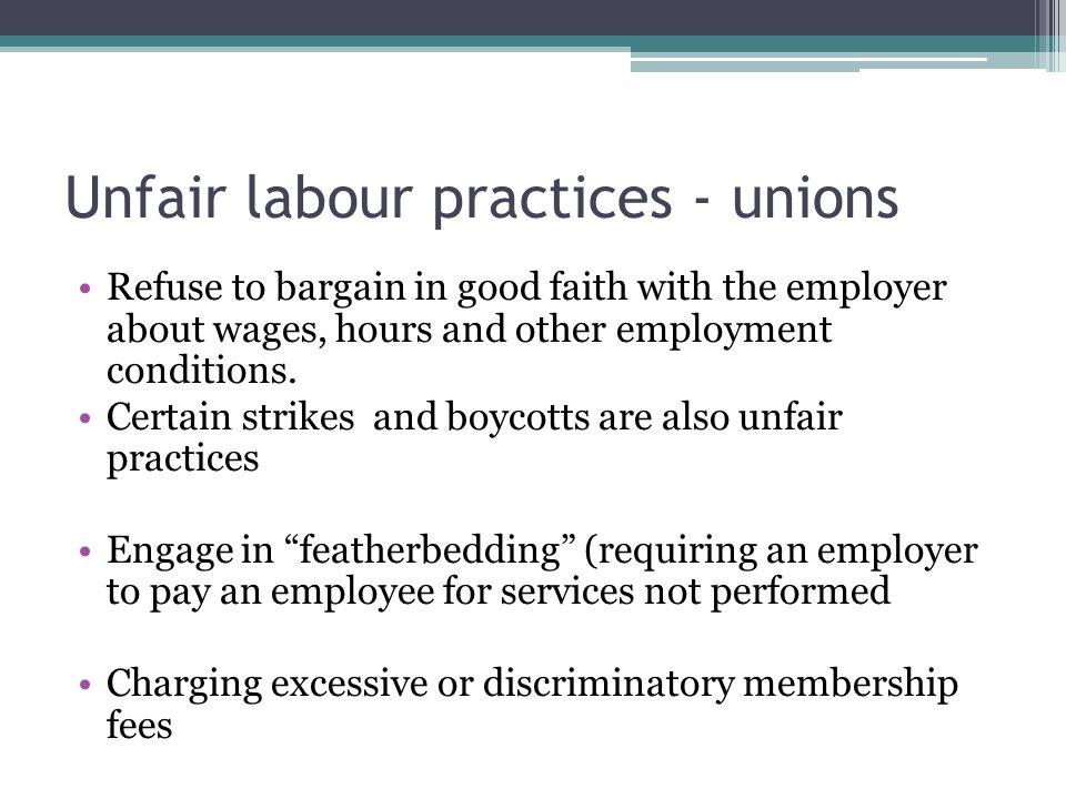 Unfair labour practices - unions