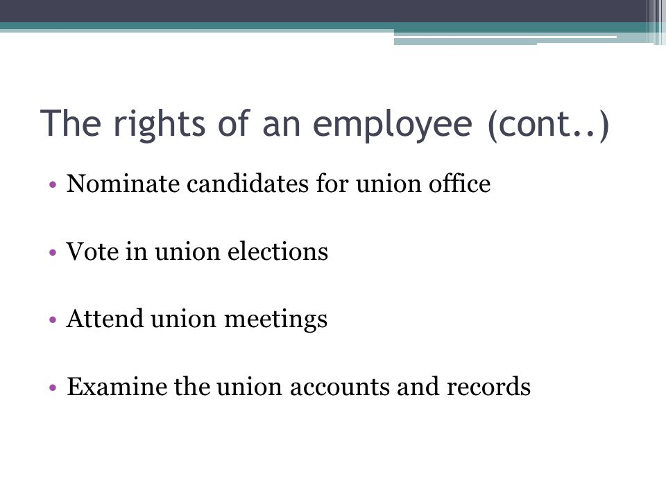 The rights of an employee (cont..)