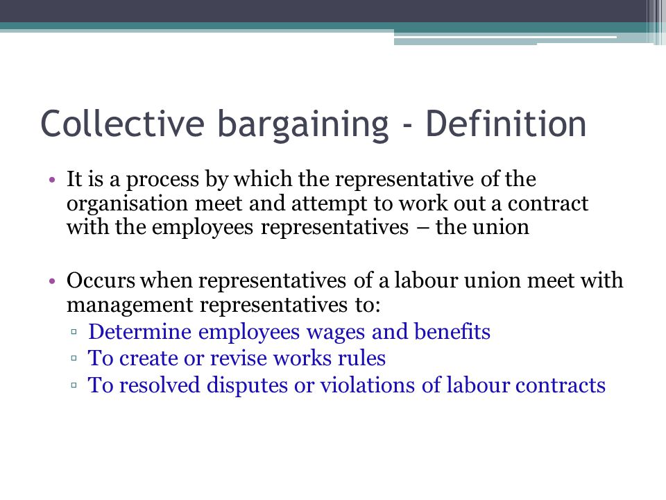 Use 'collective bargaining' in a Sentence