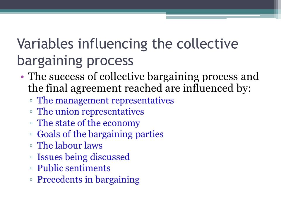 Variables influencing the collective bargaining process