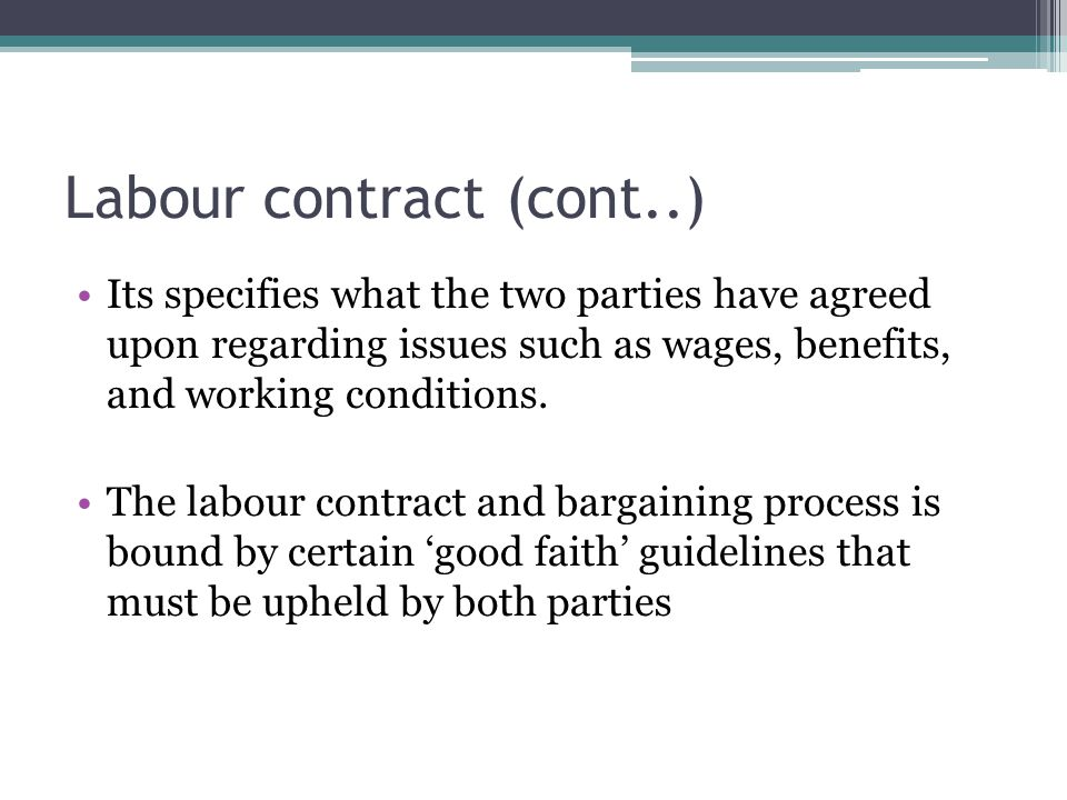 Labour contract (cont..)