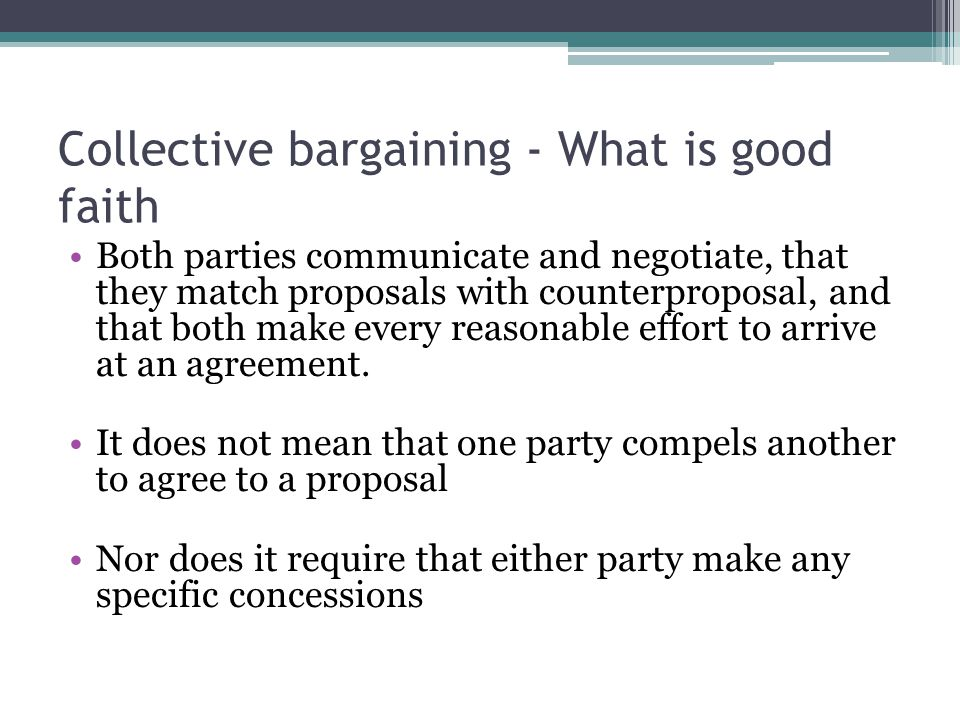 Collective bargaining - What is good faith
