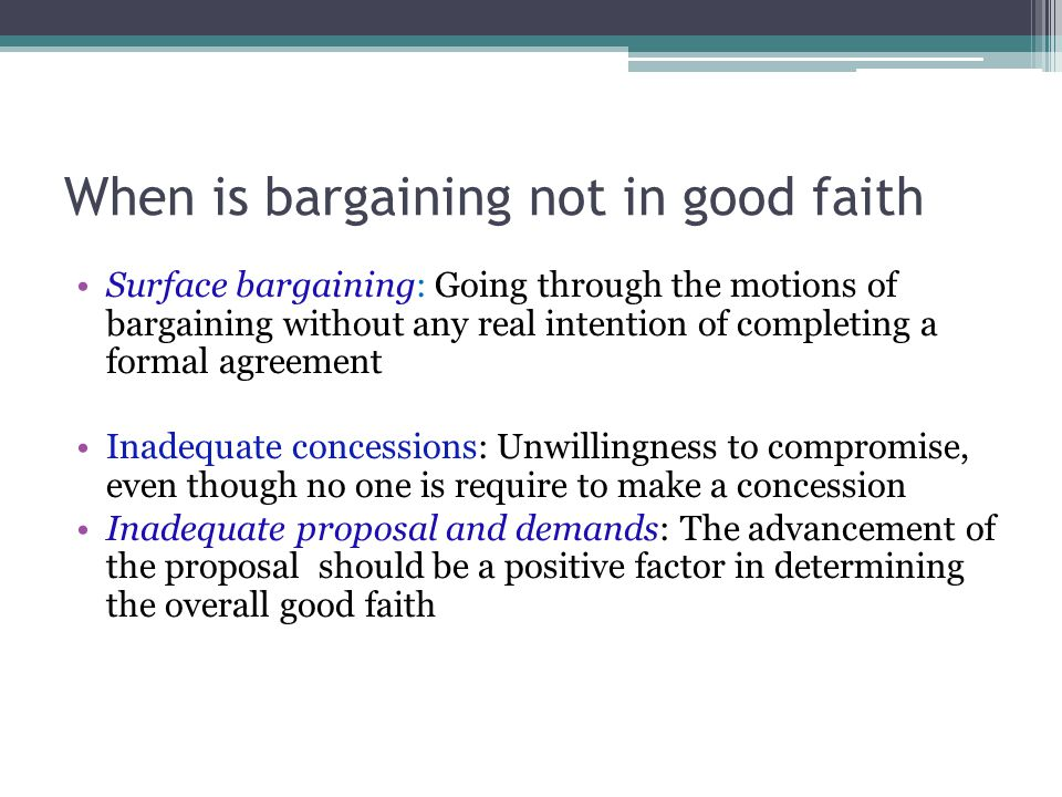 When is bargaining not in good faith