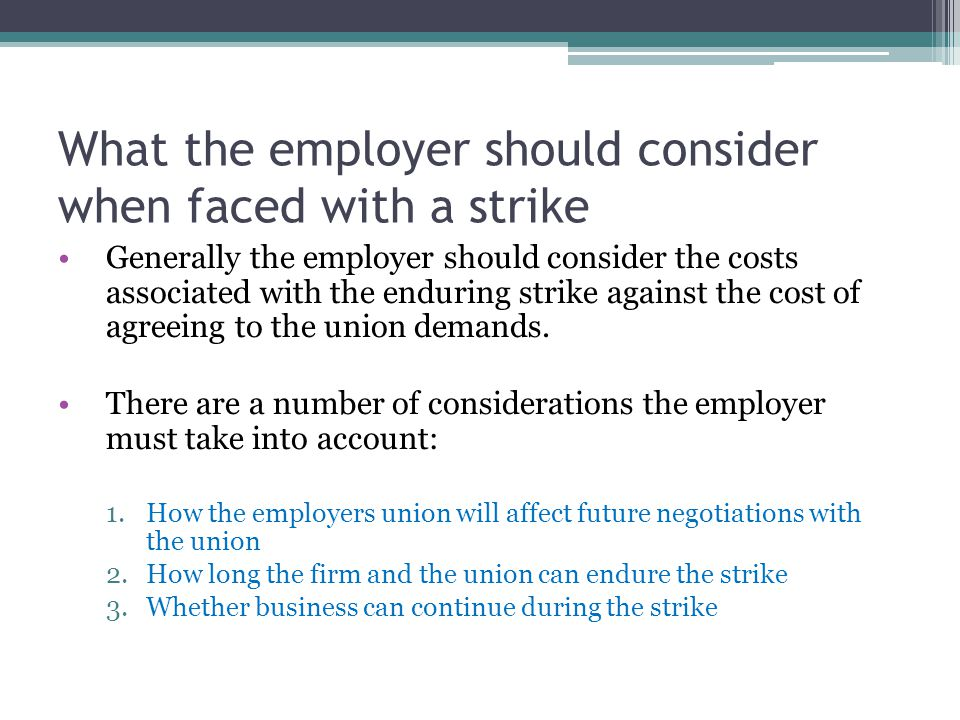 What the employer should consider when faced with a strike