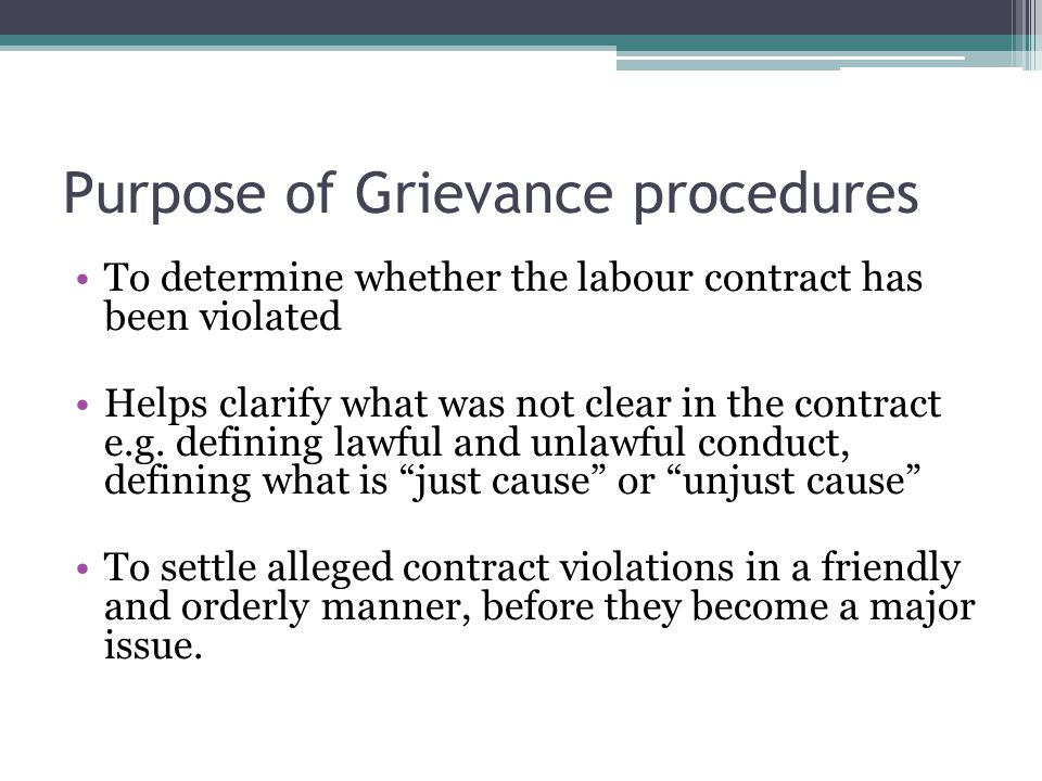 Purpose of Grievance procedures