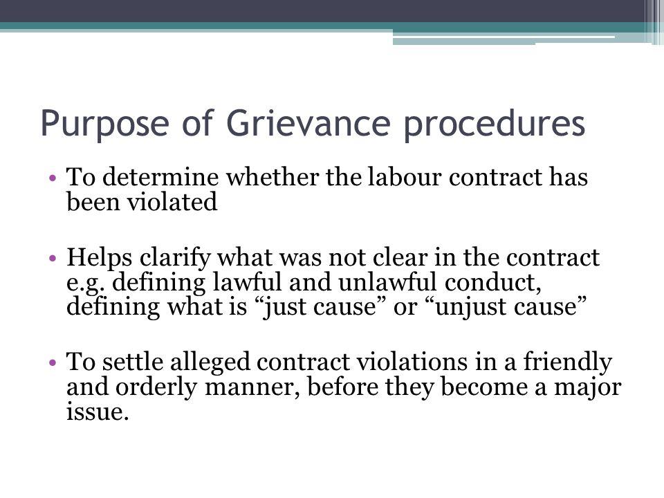 Purpose of Grievance procedures