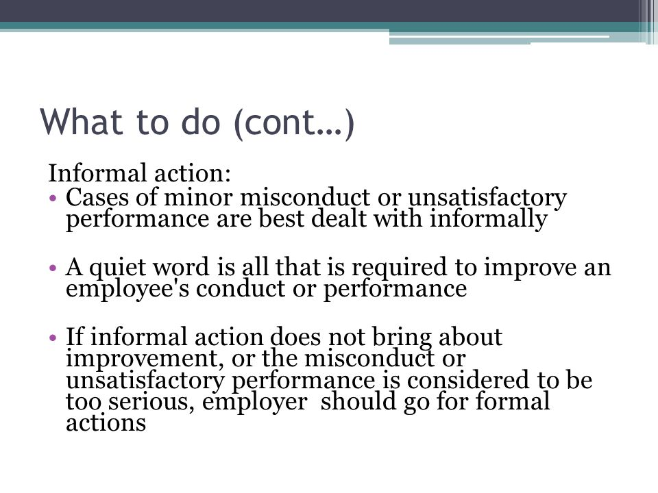 What to do (cont…) Informal action:
