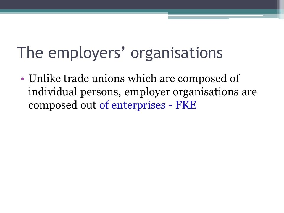 The employers' organisations
