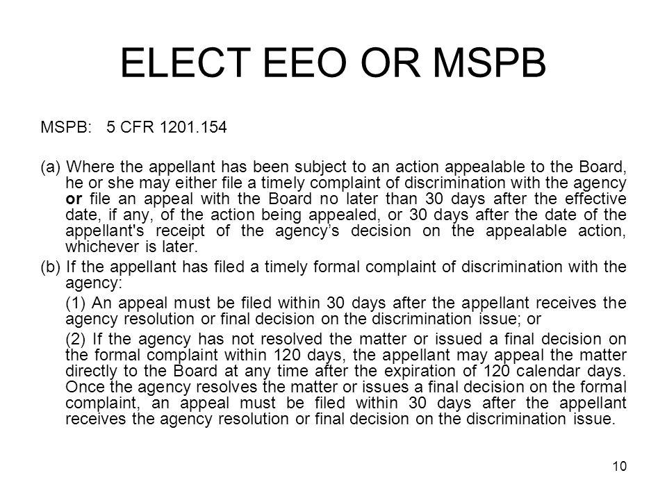 ELECT EEO OR MSPB MSPB: 5 CFR 1201.154
