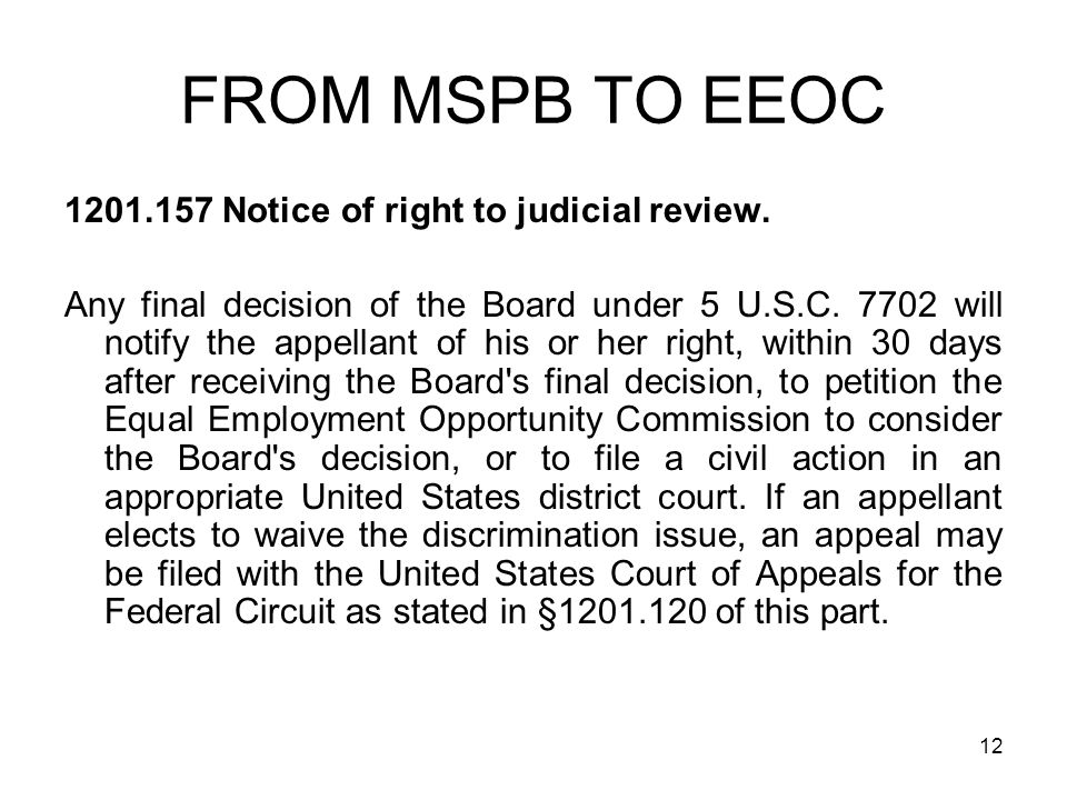 FROM MSPB TO EEOC 1201.157 Notice of right to judicial review.