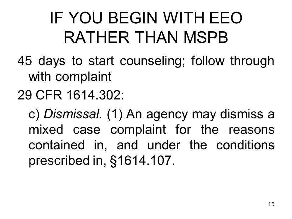IF YOU BEGIN WITH EEO RATHER THAN MSPB